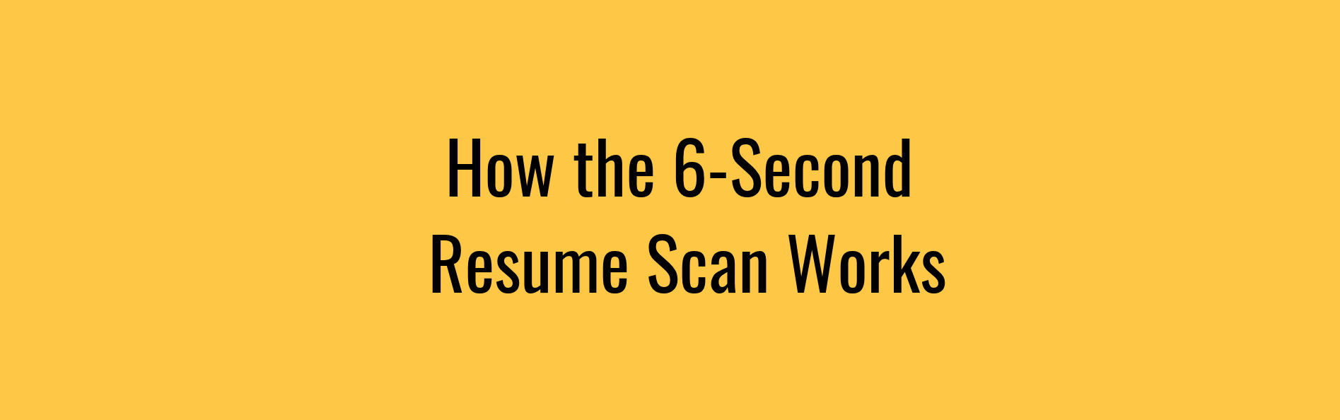 How Long do Recruiters Look at a Resume?